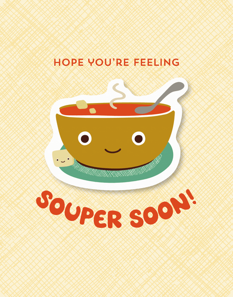 Souper Soon