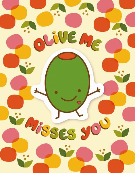 Missing You Olive