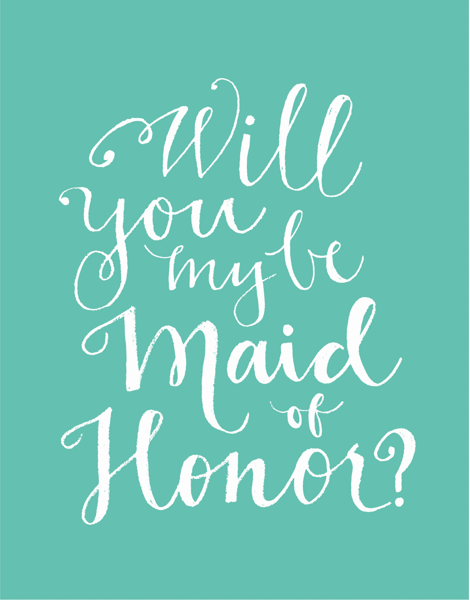 Turquoise Cursive Will You Be My Maid Of Honor Card
