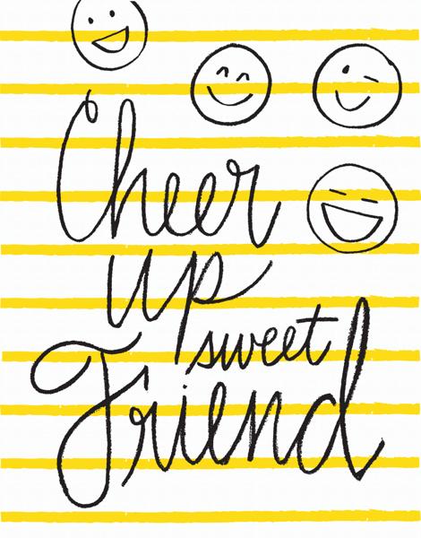 Cheer Up Friend