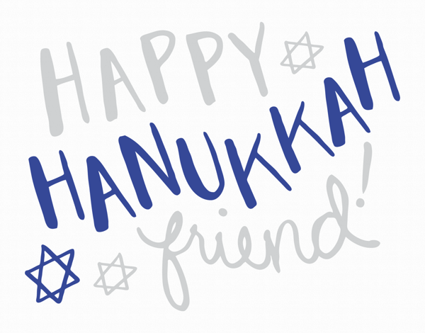 Happy Hanukkah Friend