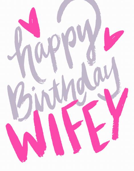 Happy Birthday Wifey
