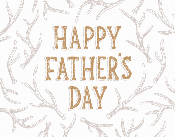 Father's Day Antlers