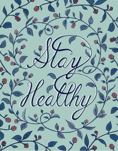 Stay Healthy