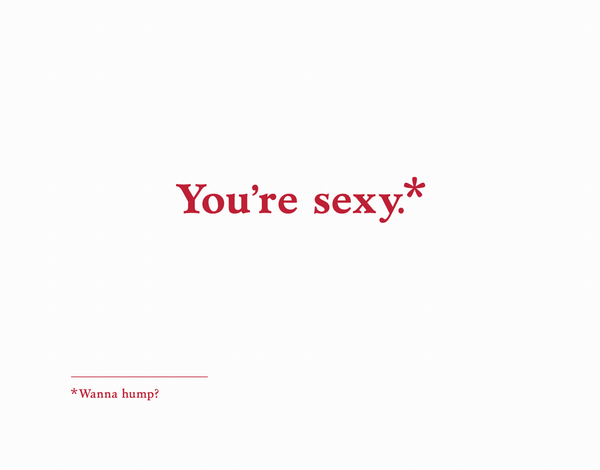 Sexy Wanna Hump Valentine Card