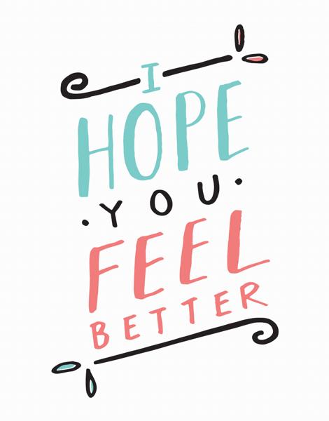 Hand Lettered Feel Better Card