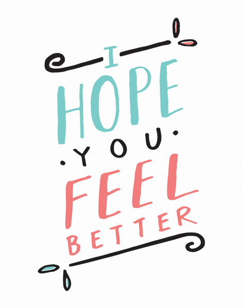 Hand Lettered Feel Better Card