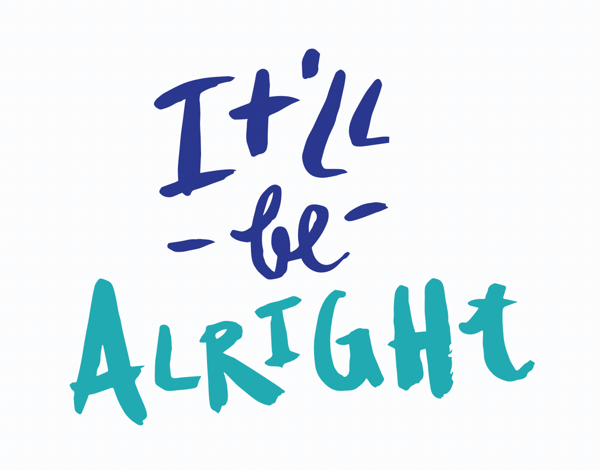 It'll Be Alright Card