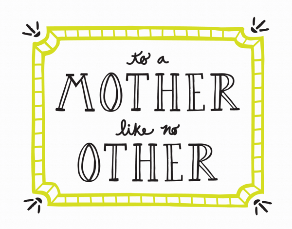 Mother Like No Other Mom Card