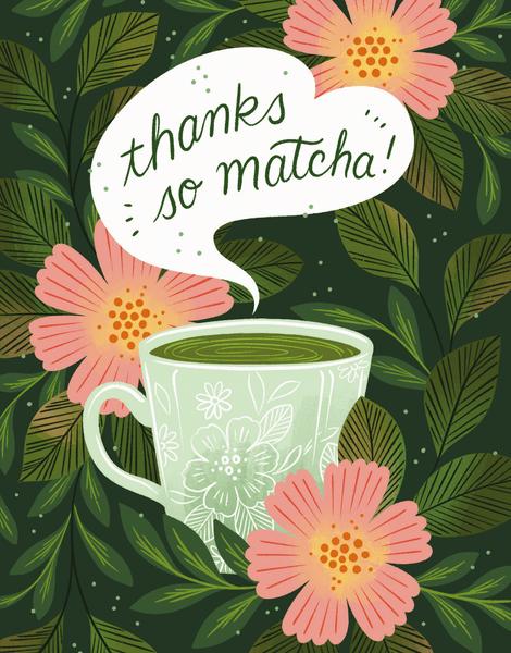 Thanks So Matcha