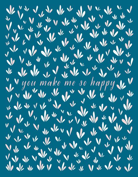 You Make Me So Happy