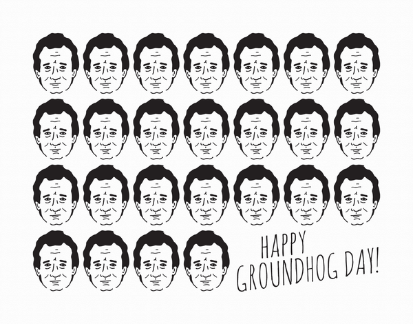 Bill Murray Groundhog Day Card