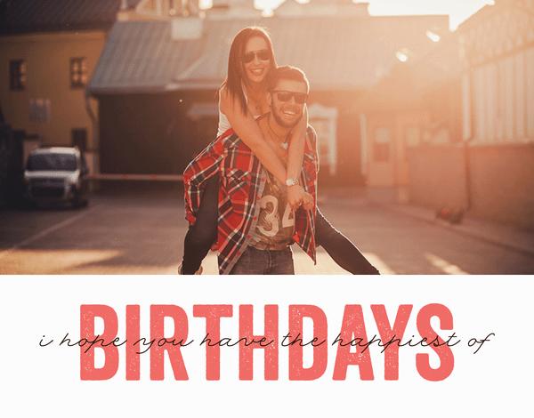 Happiest Of Birthdays
