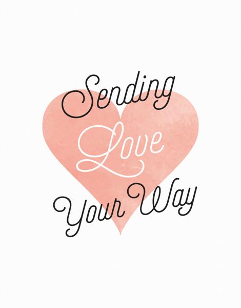 Sending Love Your Way