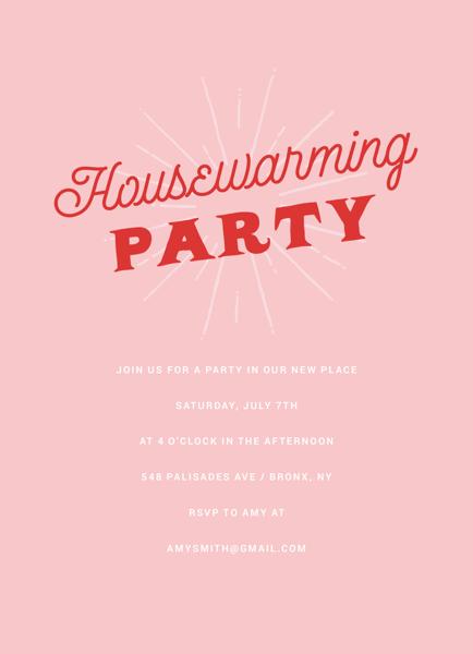 Pink Housewarming