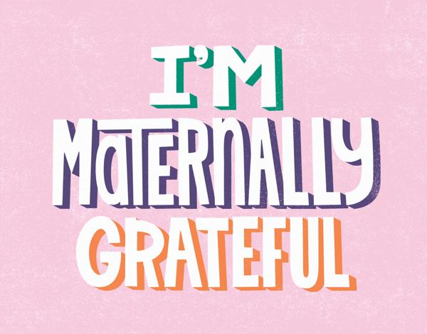Maternally Grateful