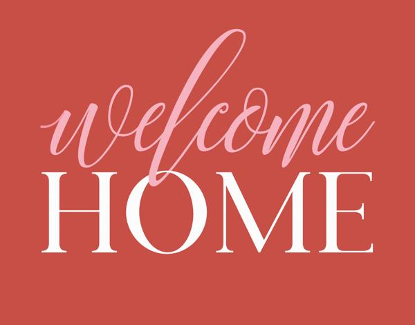Warm Welcome Home