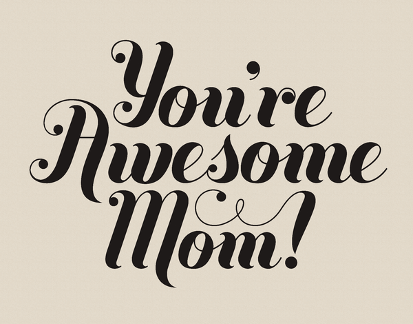 You're Awesome Mom Card