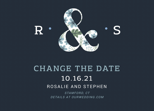 Floral Ampersand Change The Date