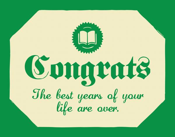 Sarcastic Graduation Congrats Card