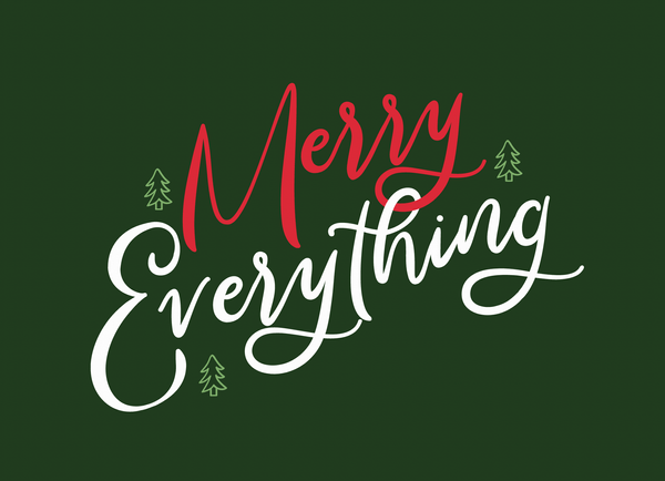 Merry Everything Lettering