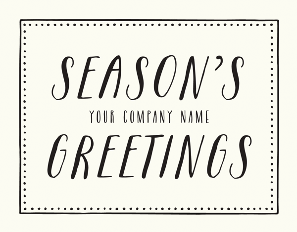 simple season's greetings business holiday card with dotted border