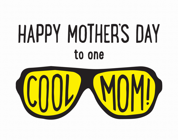 Cool Sunglasses Mother's Day Card