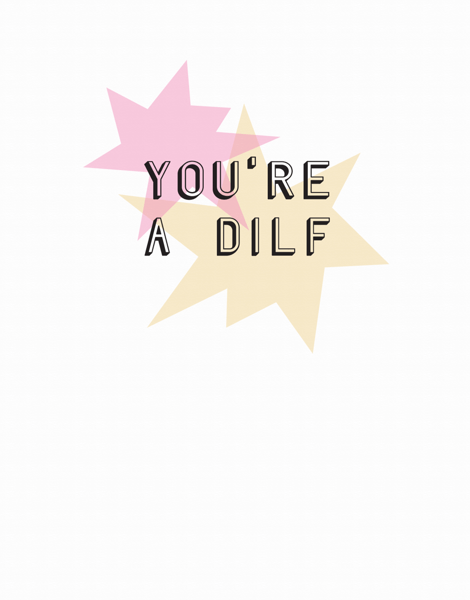 DILF Funny Father's Day Card