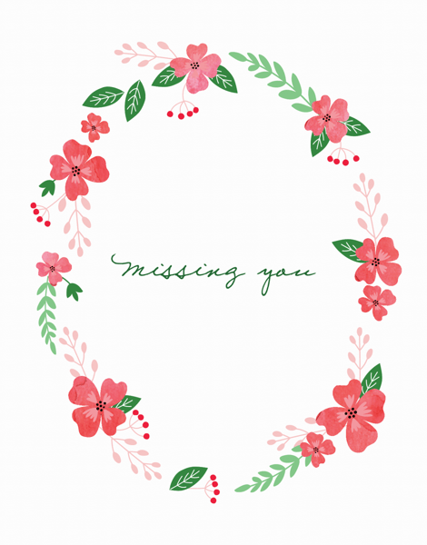 Floral Wreath Missing You Card