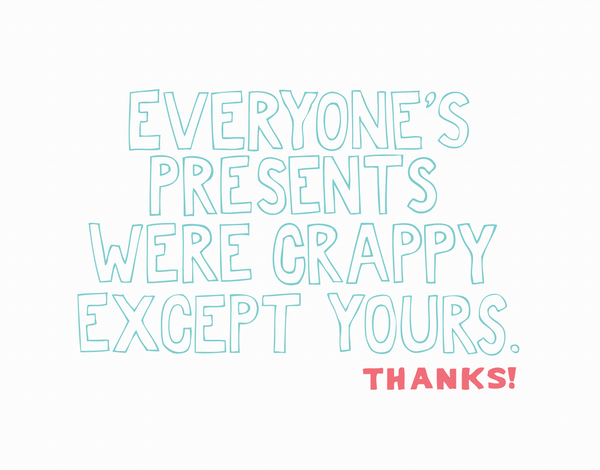 Crappy Presents Thank You Card