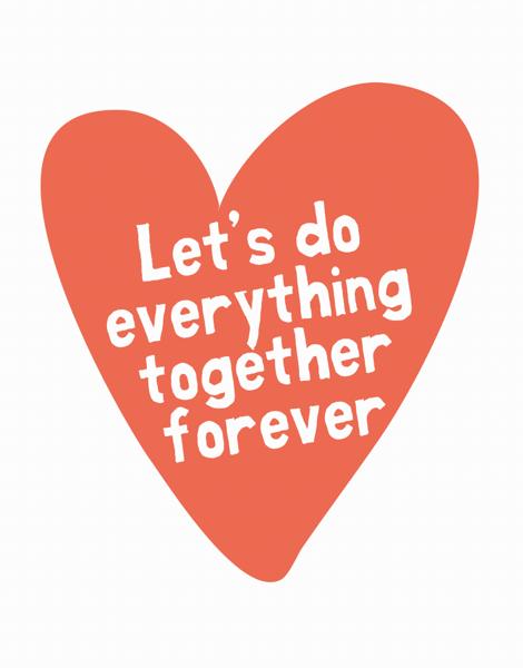 Do Everything Together Valentine Card
