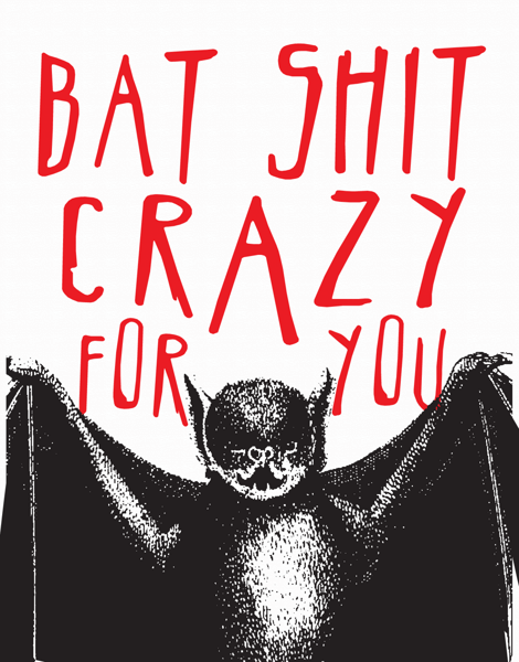 Bat Shit Crazy Valentine Card