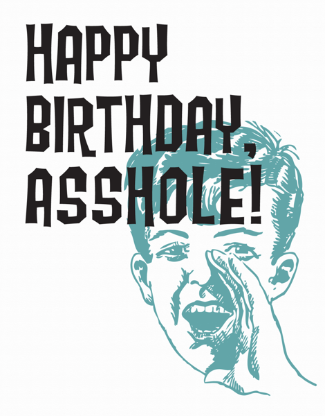 Retro Asshole Birthday Card