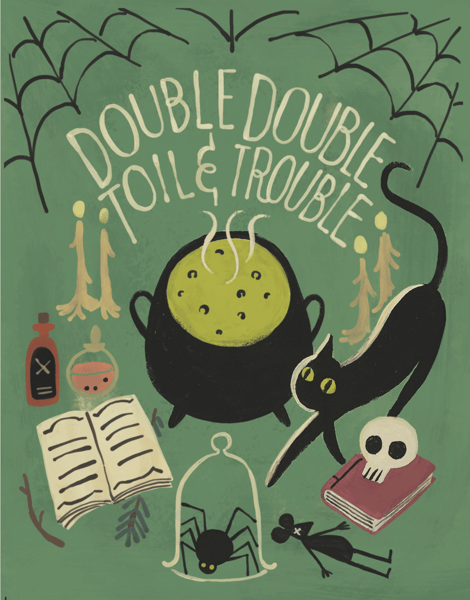 Toil And Trouble