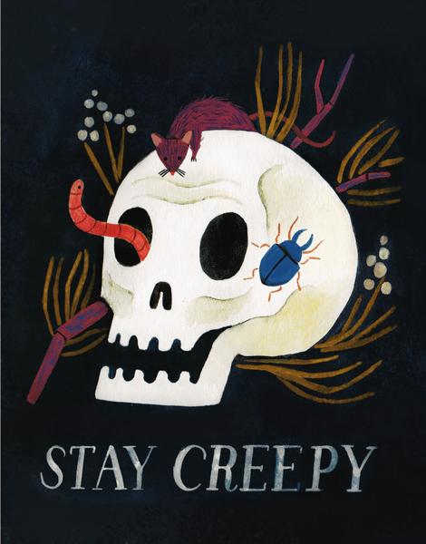 Stay Creepy