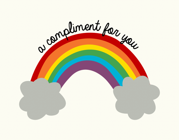 Rainbow Compliment