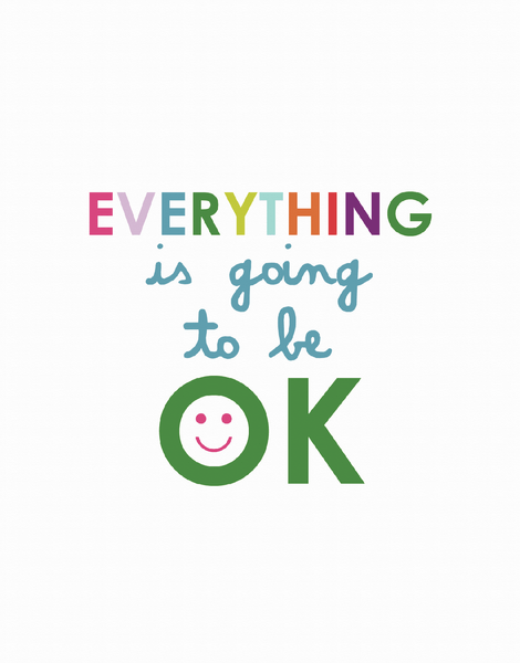 Everything Will Be Ok
