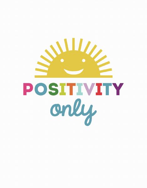 Positivity Only