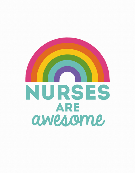 Nurses Are Awesome