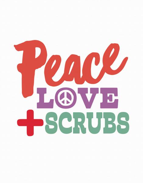 Peace Love Scrubs