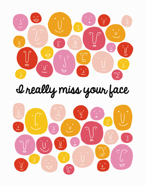 Really Miss Your Face