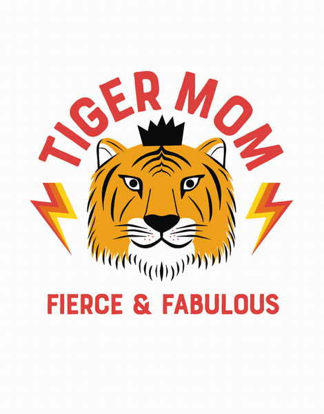 Fierce Tiger Mom