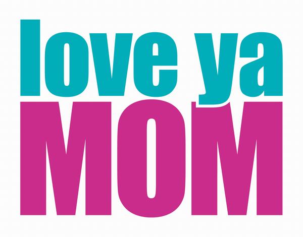 Bold Love Ya Mother's Day Card