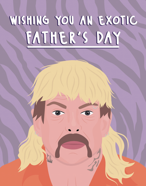 Exotic Father's Day