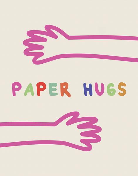 Paper Hugs