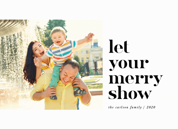 Let Your Merry Show