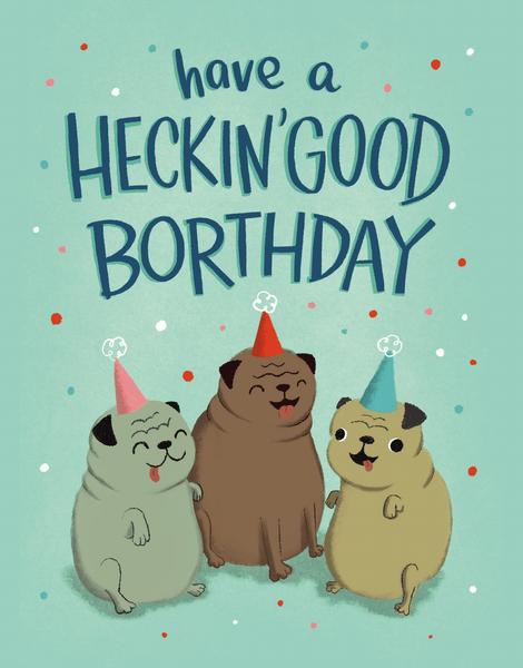 Heckin' Good Birthday