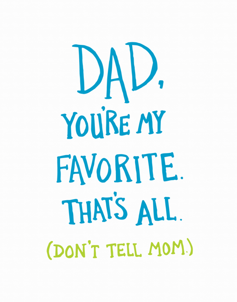 Dad You're My Favorite Father's Day Card