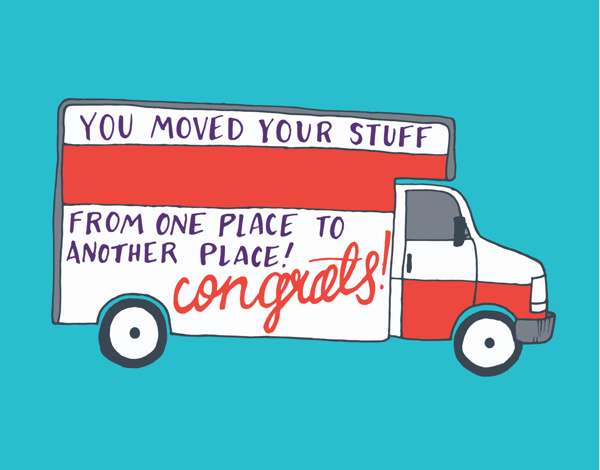 Funny You Moved Congratulations Card