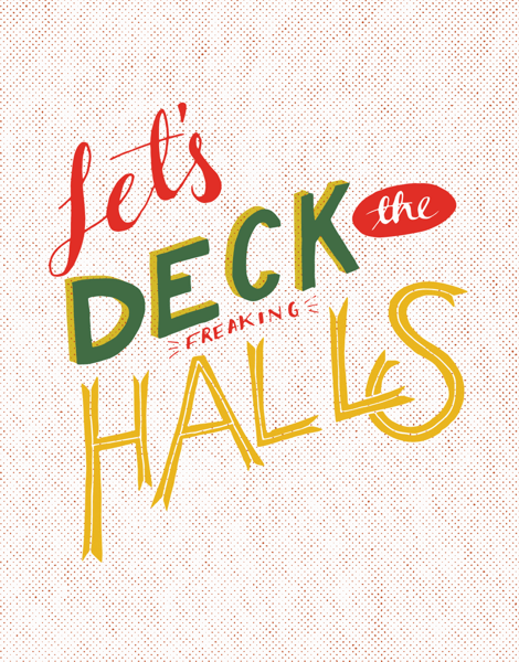 Colorful Let's Deck the Freaking Halls Card